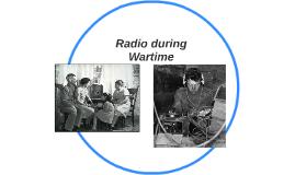 Radio during Wartime