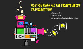 Secrets about Transcreation