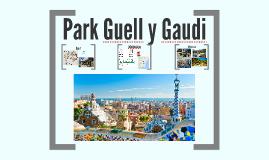Parc Gaudi y Guell