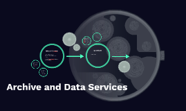 Archive and Data Services
