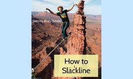 How to Slackline