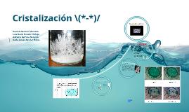 Cristalización \(*-*)/