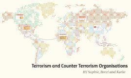 Terrorism and Counter Terrorism Organisations