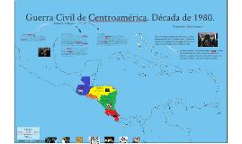 Copy of Guerra Civil Centroamerica. 80s.