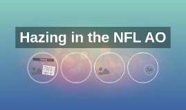 Hazing in the NFL AO