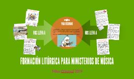 FORMACIÓN LITÚRGICA PARA MINISTERIOS DE MÚSICA