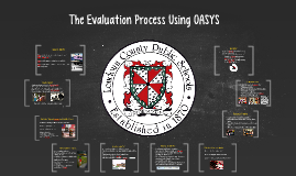 The Evaluation Process Using OASYS