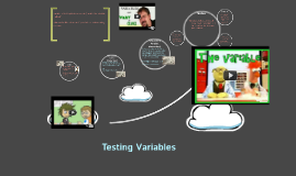 Testing Variables