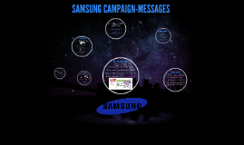 SAMSUNG CAMPAIGN-MESSAGES