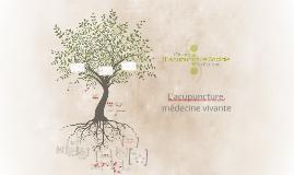 L'acupuncture, médecine vivante