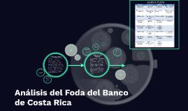 Copy of Analisis del Foda del Banco de Costa Rica