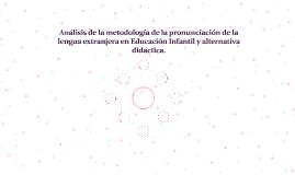 Análisis de la metodología de la pronunciación de la lengua