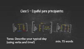 Clase 5 y 6 - Español para principiantes