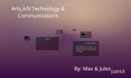Arts,A/V Technology & Communications