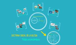 Copy of Vida económica en relación a la Doctrina Social