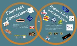 Copy of Empresas Comerciales y Empresas de la Transformación