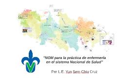 Copy of NORMA Oficial Mexicana NOM-019-SSA3-2013, Para la práctica d