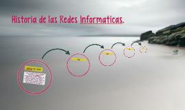 Historia de las Redes Informaticas.