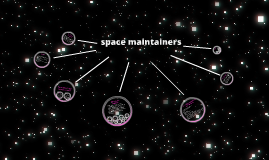 Copy of space maintainers