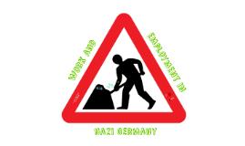 Work & Employment in Nazi Germany