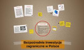 Bezpośrednie inwestycje zagraniczne w Polsce