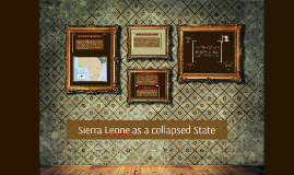 Sierra Leone as a Collapsed State