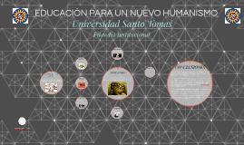 EDUCACIÓN PARA UN NUEVO HUMANISMO