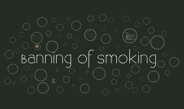 Banning of Smoking