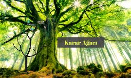 KARAR AGACI