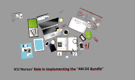 Moving Forward with ABCDE Bundle