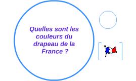 quelles sont les couleurs du drapeau de la france by
