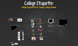 Trek Camp College Etiquette
