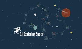8.1 Exploring Space