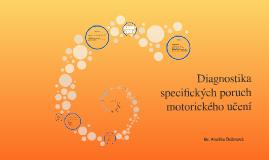 Diagnostika specifických poruch motorického učení