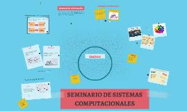 SEMINARIO DE SISTEMAS COMPUTACIONALES