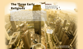 The Three Early Religions