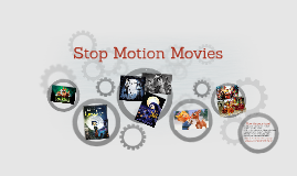 Stop Motion Movies