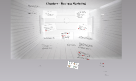 Chapter 7 - Business Marketing