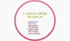 7 COSAS ANTES DE LOS 20