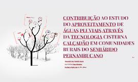 CONTRIBUIÇÃO AO ESTUDO DO APROVEITAMENTO DE ÁGUAS PLUVIAIS A