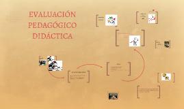 Copy of EVALUACIÓN PEDAGÓGICO DIDÁCTICA