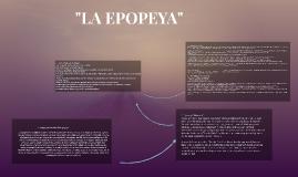 """""""LA EPOPEYA"""""""