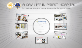 A DAY LIFE IN PRIEST hospital