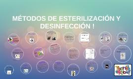 Copy of METODOS DE ESTERILIZACIÓN Y DESINFECCIÓN !