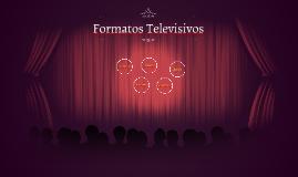 Formatos Televisivos