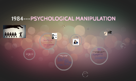 PSYCHOLOGICAL MNIPULATION