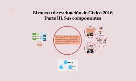 El marco de evaluación de Cívica 2016