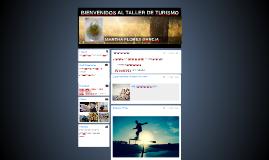 BIENVENIDOS AL TALLER DE TURISMO