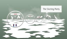 The Skating Party