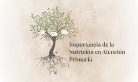 Importancia de la Nutrición en Atención Primaria